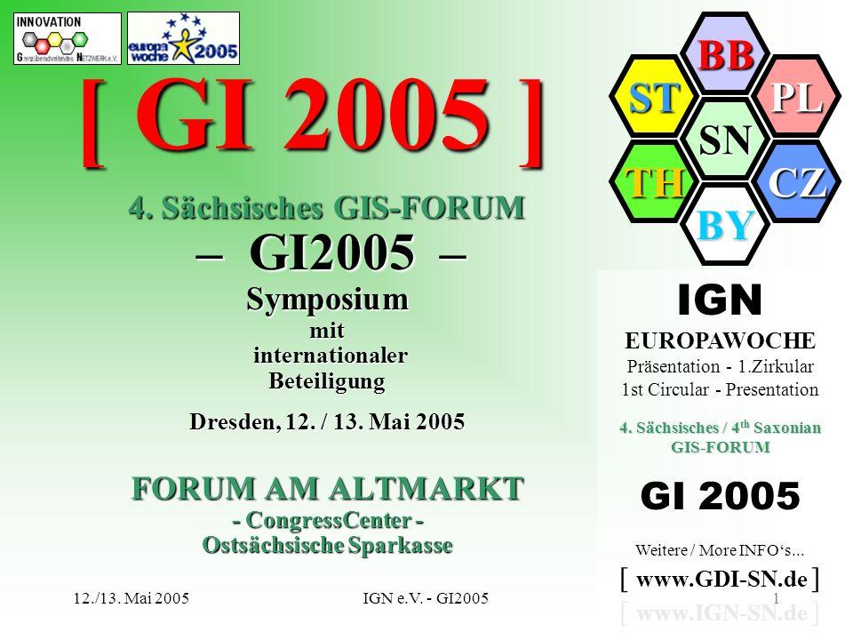 [ GI 2005 ] IGN GI 2005 4. Sächsisches GIS-FORUM – GI2005 – Symposium